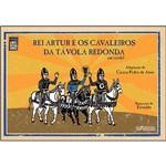 Livro - Rei Artur e os Cavaleiros da Távola Redonda - Coleção Clássicos em Cordel