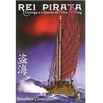 Livro - Rei Pirata - Coxinga e a Queda da Dinastia Ming
