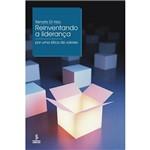 Livro - Reinventando a Liderança: por uma Ética de Valores