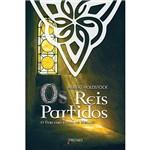 Livro - Reis Partidos, os - o Terceiro Livro de Merlin