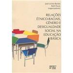 Livro - Relações Étnico-raciais, Gêneros e Desigualdade Social na Educação Básica