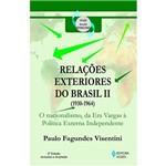 Livro - Relações Exteriores do Brasil (1945-1964) - o Nacionalismo e a Política Externa Independente
