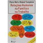 Livro - Relações Humanas na Família e no Trabalho