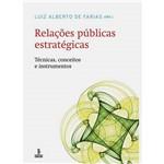 Livro - Relações Públicas Estratégicas - Técnicas, Conceitos e Instrumentos