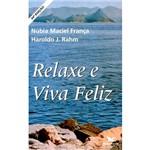 Livro - Relaxe e Viva Feliz