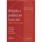 Livro - Religião e Política no Cone Sul - Argentina, Brasil e Uruguai