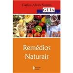 Livro - Remédios Naturais - Guia para Uso de Plantas, Chás e Frutas