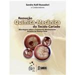 Livro - Remoção Química e Mecânica do Tecido Cariado