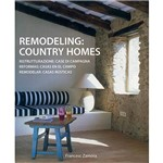 Livro - Remodeling: Country Homes