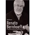 Livro Renato Bernhoeft a Reinvenção da Consultoria para Empresas Familiares - 1ª Ed.