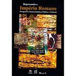Livro - Repensando o Império Romano: Perspectiva Socioeconômica, Política e Cultural