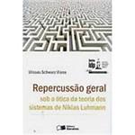 Livro - Repercussão Geral Sob a Ótica da Teoria dos Sistemas de Niklas Luhmann