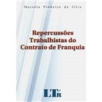 Livro - Repercussões Trabalhistas do Contrato de Franquia