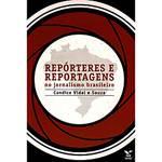 Livro - Repórteres e Reportagens no Jornalismo Brasileiro