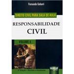 Livro - Responsabilidade Civil: Direito Civil para Sala de Aula - Vol. 4