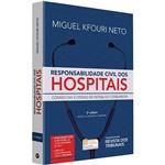 Livro: Responsabilidade Civil dos Hospitais