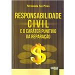 Livro - Responsabilidade Civil e o Caráter Punitivo da Reparação