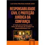 Livro - Responsabilidade Civil e Proteção Jurídica da Confiança