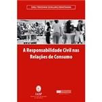 Livro - Responsabilidade Civil Nas Relações de Consumo, a