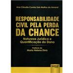 Livro - Responsabilidade Civil Pela Perda da Chance