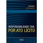 Livro - Responsabilidade Civil por Ato Lícito