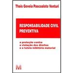 Livro - Responsabilidade Civil Preventiva: a Proteção Contra a Violação dos Direitos e a Tutela Inibitória Material
