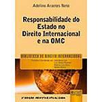 Livro - Responsabilidade do Estado no Direito: Internacional e na OMC