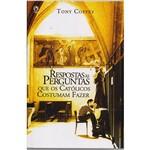 Livro - Respostas as Perguntas que os Catolicos Costumam Fazer