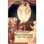 Livro - Ressuscitar para uma Vida Plena