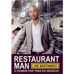 Livro - Restaurant Man: o Homem por Trás do Negócio