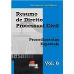 Livro - Resumo de Direito Processual Civil: Procedimentos Especiais - Volume 8