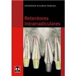Livro - Retentores Intrarradiculares