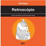 Livro - Retroscópio - 40 Anos da História Recente Vistos Pela Charge
