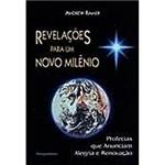Livro - Revelações para um Novo Milênio: Profecias que Anunciam Alegria e Renovação