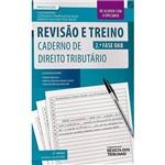 Livro - Revisão e Treino 2ª Fase OAB: Caderno de Direito Tributário
