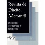 Livro - Revista de Direito Mercantil - Industrial, Econômico e Financeiro - Vol. 155/156