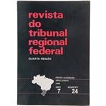 Livro - Revista do Tribunal Regional Federal - Quarta Região Nº 24: Porto Alegre/RS Abril - Junho 1996 - Ano 7