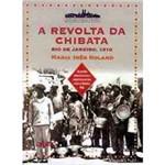 Livro - Revolta da Chibata (Rio de Janeiro, 1910), a