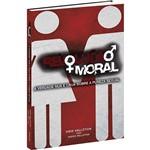 Livro - Revolução Moral: a Verdade Nua e Crua Sobre a Pureza Sexual