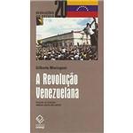 Livro - Revolução Venezuelana, a - 1 Série