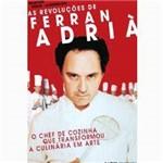 Livro - Revoluções de Ferran Adrià, as