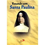 Livro : Rezando com Santa Paulina - Novena