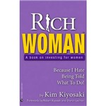 Livro - Rich Woman: a Book On Investing For Women - Because I Hate Being Told What To Do!