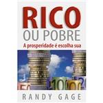 Livro - Rico ou Pobre - a Prosperidade é Escolha Sua