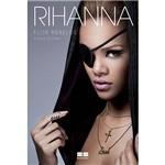 Livro - Rihanna: Flor Rebelde