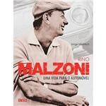"""Livro - Rino Malzoni: uma Vida para o Automóvel & $ < > ' """" """" ' '"""