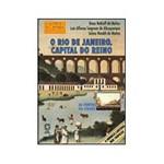 Livro - Rio de Janeiro, Capital do Reino, o