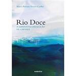 Livro - Rio Doce - a Espantosa Evolução de um Vale