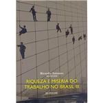 Livro - Riqueza e Miséria do Trabalho no Brasil III