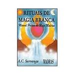 Livro - Rituais de Magia Branca - Manual Prático do Mago Moderno